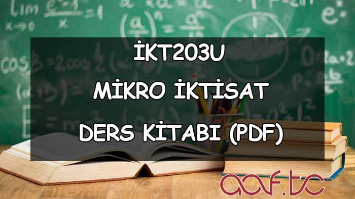 Mikro İktisat ( İKT203U ) Ders Kitabı (PDF)