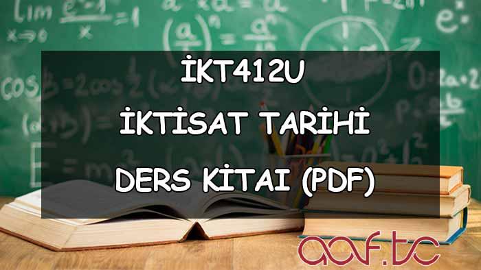 İktisat Tarihi ( İKT412U ) Ders e-Kitabı