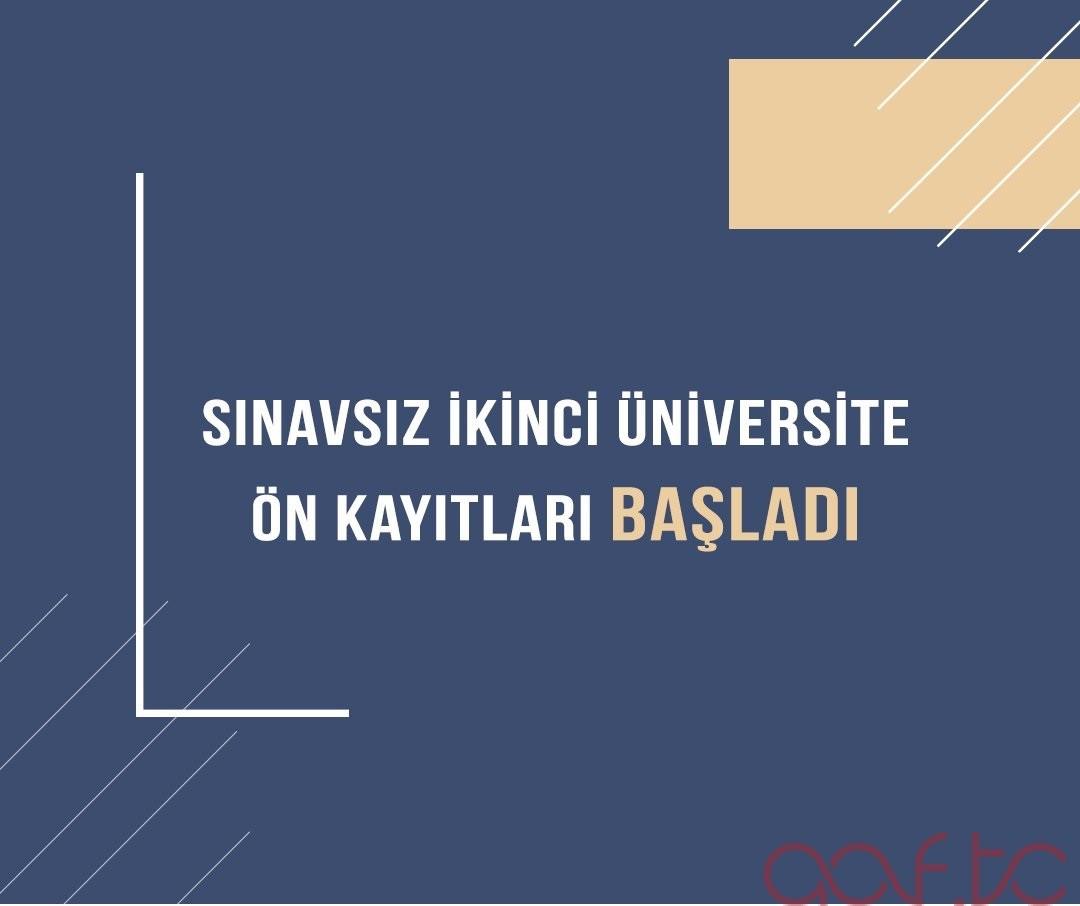 2021-2022 Ata-Aof İkinci Üniversite Ön Kayıtları