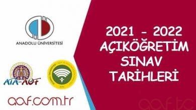 2021 - 2022 Açıköğretim Sınav Tarihleri